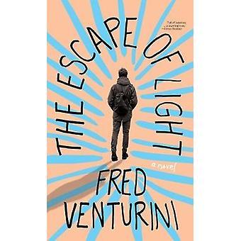 The Escape of Light by Fred Venturini - 9781684423934 Book