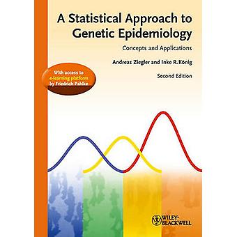 Statistical Approach to Genetic Epidemiology - Concepts and Applicatio