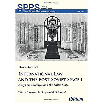 International Law and the Post-Soviet Space I - Essays on Chechnya and
