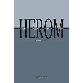 Herom - Journal on Hellenistic and Roman Material Culture by Poblome -