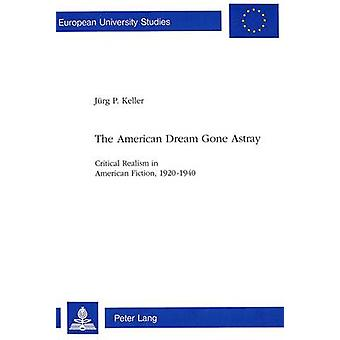 American Dream Gone Astray - Critical Realism in American Fiction - 19