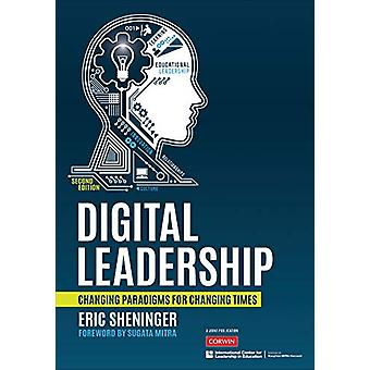 Digital Leadership - Changing Paradigms for Changing Times by Eric C.