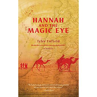 Hannah and the Magic Eye by Tyler Enfield - 9781927855683 Book