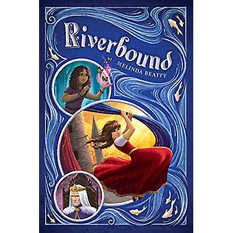 Riverbound av Melinda Beatty - 9781524740030 Bok