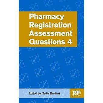 Pharmacy Registration Assessment Questions 4 by Nadia Bukhari