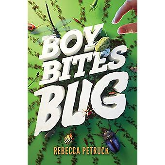 Boy Bites Bug by Rebecca Petruck - 9781419734816 Book