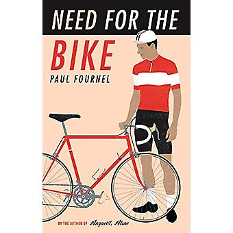 Need for the Bike by Paul Fournel - 9781788162692 Book