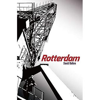 Rotterdam by David Batten - 9781911540052 Book