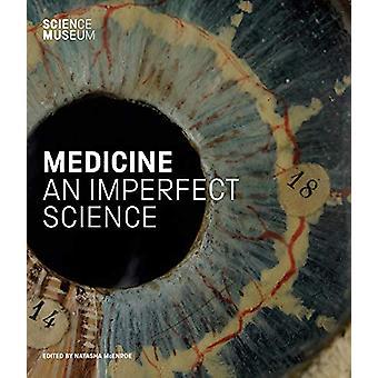 Medicine - An Imperfect Science by Natasha Mcenroe - 9781785512100 Book