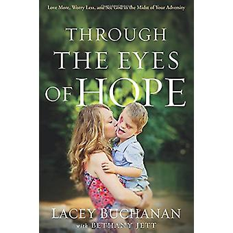 Through The Eyes Of Hope by Lacey Buchanan - 9781629991634 Book