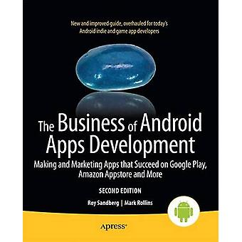 The Business of Android Apps Development - Making and Marketing Apps t