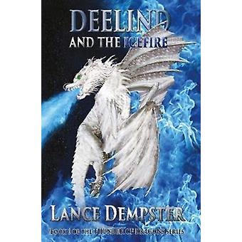 Deelind and The Icefire by Dempster & Lance