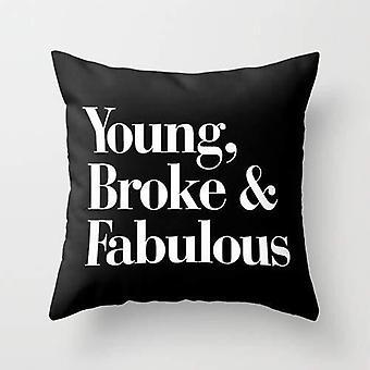 Young Broke And Fabulous Cushion Pillow