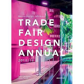 Trade Fair Design Annual 2018/19 by Sabine Marinescu - 9783899862829