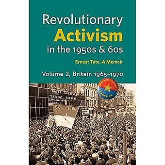 Activismo Revolucionario en los años 50 y 60. Gran Bretaña 1965 - 1970
