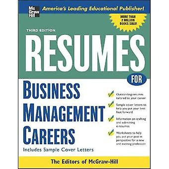 Resumes for Business Management Careers by McGraw Hill