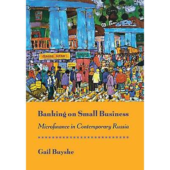 الخدمات المصرفية على الأعمال الصغيرة - التمويل الأصغر في روسيا المعاصرة من قبل غاي