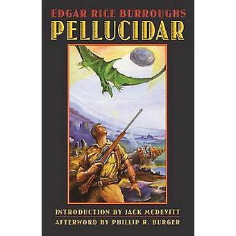 Pellucidar by Edgar Rice Burroughs - 9780803262041 Book