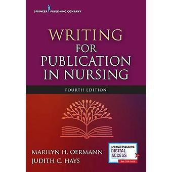 Skriven för publicering i omvårdnad av Marilyn H. Oermann - 9780826147