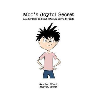 Moo's Joyful Secret by Tan - 9781388923921 Book