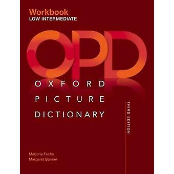 Oxford Picture Dictionary Low Intermediate Workbook by Jayme AdelsonGoldsteinNorma Shapiro