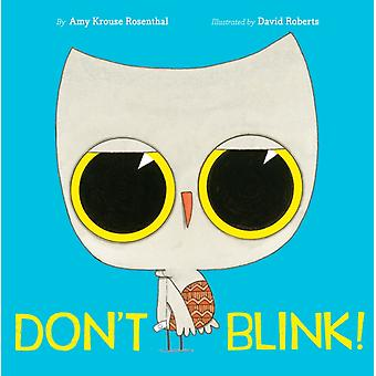 Dont Blink by Amy Krouse Rosenthal & Illustrated by David Roberts