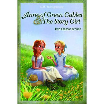 Anne of Green Gables et la fille histoire de Montgomery & L. M.