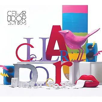 Idjut Boys - Cellar Door [CD] USA import