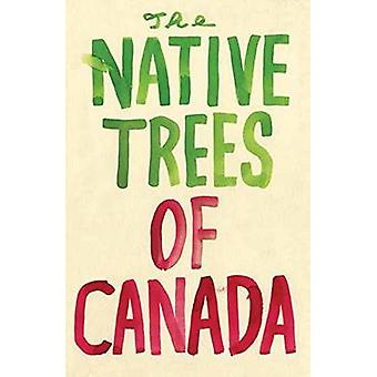 The Native Trees of Canada  A Postcard Set by Leanne Shapton