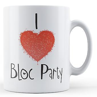 Dekorative schreiben ich liebe Bloc Party Becher gedruckt