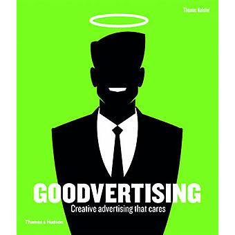 Goodvertising - création publicitaire qui se soucie de Thomas Kolster - 97