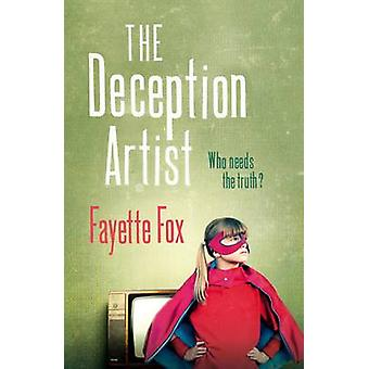 The Deception Artist by Fayette Fox - 9781908434241 Book