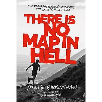 There is No Map in Hell - The Record-Breaking Run Across the Lake Dist