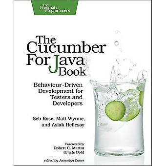 The Cucumber for Java Book - Behaviour-Driven Development for Testers