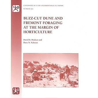 Buzz-cut Dune And Fremont Foraging At The Margin Of Horticulture by D