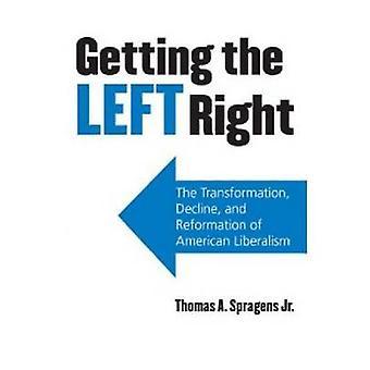 Conseguir la izquierda derecha - la transformación - decadencia - y la Reformatio