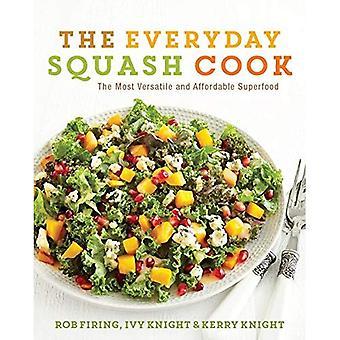 O cozinheiro de Squash todos os dias: O mais versátil e acessível Superfood