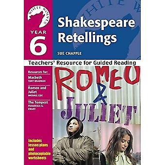 Vuoden 6 Shakespeare Retellings: Opettajien voimavara opastettuja käsittelyssä (valkoinen sudet: Shakespeare Retellings)