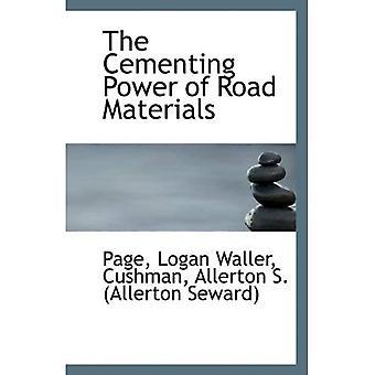 O poder de cimentação da estrada materiais