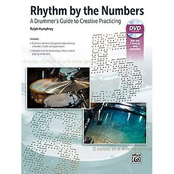 Rhythm by the Numbers: A Drummer's Guide to Creative Practicing (Book & DVD)