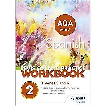 AQA A-nivå spanske revisjon og praksis arbeidsbok: temaer 3 og 4