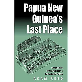 Papua-Uusi-Guinea & s viimeinen paikka: kokemuksia rajoitteen jälkikolonialistisesta vankilassa