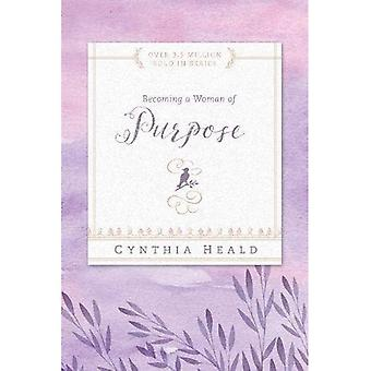 Becoming a Woman of Purpose (Becoming a Woman)