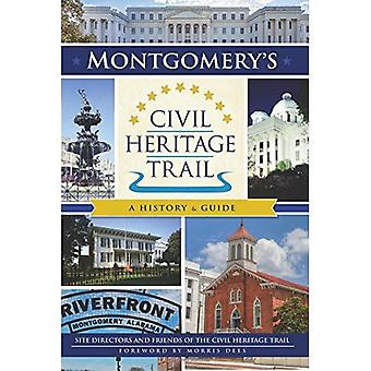 Montgomery's Civil Heritage Trail: A History & Guide (Landmarks)