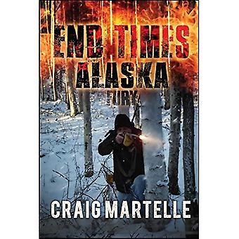 Fury: End Times Alaska Book 4