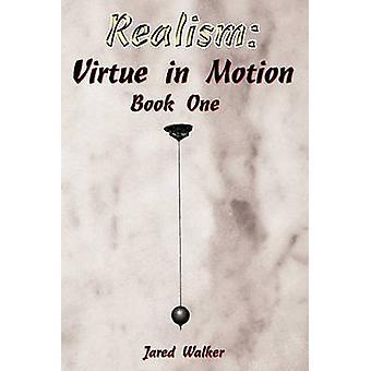 Virtù di realismo nel movimento libro uno di Walker & Jared
