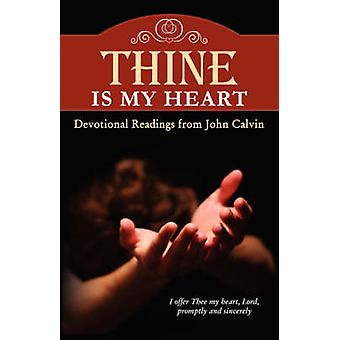 Thine Is My Heart by Calvin & John
