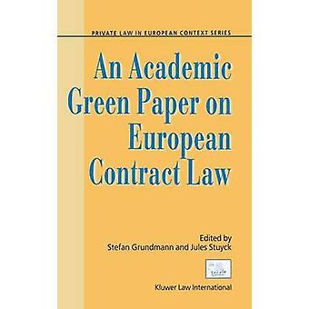 En akademisk grönbok om europeisk avtalsrätt av Grundmann & Stefan