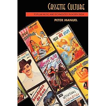 Cassette Culture - Popular Music and Technology in North India (2nd) b