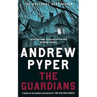The Guardians by Andrew Pyper - 9780385663724 Book